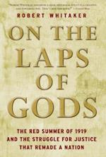 On the Laps of Gods af Robert Whitaker