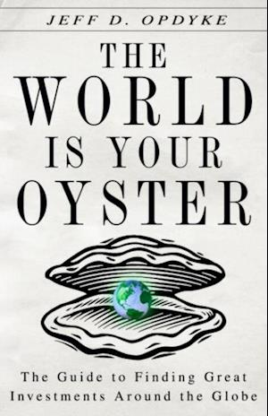 World Is Your Oyster af Jeff D Opdyke