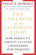 Collapse of the Common Good