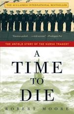 Time to Die af Robert Moore