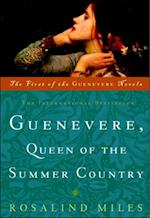 Guenevere, Queen of the Summer Country af Rosalind Miles