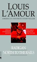 Radigan and North to the Rails (2-Book Bundle) af Louis L'Amour