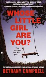 Whose Little Girl are You? af Bethany Campbell