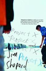 Project X af Jim Shepard