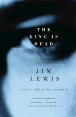 King Is Dead af Jim Lewis