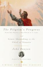 Pilgrim's Progress and Grace Abounding to the Chief of Sinners (Vintage Spiritual Classics)