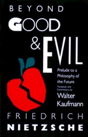Beyond Good & Evil af Friedrich Nietzsche