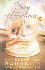Stray Affections (Snowglobe Connections Novel)