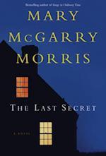 Last Secret af Mary McGarry Morris