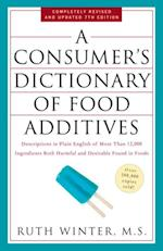 Consumer's Dictionary of Food Additives, 7th Edition