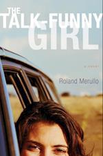Talk-Funny Girl af Roland Merullo