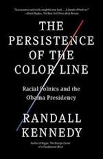 The Persistence of the Color Line (Vintage)