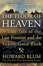 The Floor of Heaven af Howard Blum