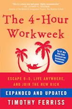 The 4-Hour Workweek af Timothy Ferriss