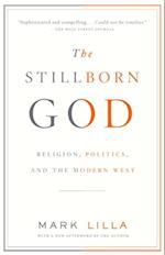 Stillborn God af Mark Lilla