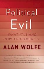 Political Evil af Alan Wolfe