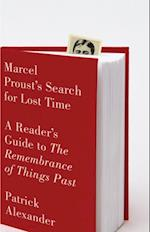 Marcel Proust's Search for Lost Time af Patrick Alexander