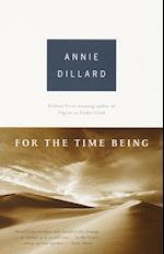 For the Time Being af Annie Dillard