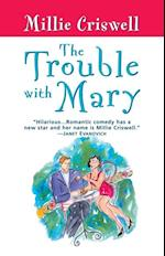 Trouble With Mary af Millie Criswell