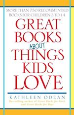 Great Books About Things Kids Love