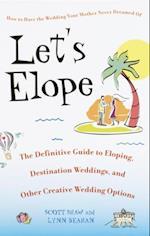Let's Elope af Scott Shaw