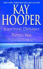 Something Different/Pepper's Way af Kay Hooper
