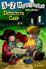 to Z Mysteries Super Edition 1: Detective Camp (A Stepping Stone Book(tm))