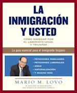 La inmigracion y usted (Vintage Espanol)