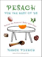 Pesach for the Rest of Us af Marge Piercy