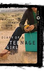 Not-So-Simple Life (Diary of a Teenage Girl)