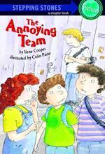 Annoying Team (A Stepping Stone Book(tm))