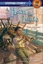 Horn for Louis (A Stepping Stone Book(tm))
