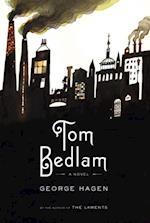 Tom Bedlam af George Hagen
