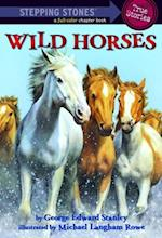Wild Horses (A Stepping Stone Book(tm))