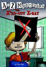 to Z Mysteries: The X'ed-Out X-Ray (A Stepping Stone Book(tm))