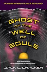 Ghost of the Well of Souls af Jack L. Chalker