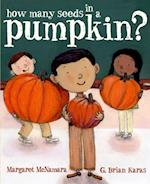 How Many Seeds in a Pumpkin? (Mr. Tiffin's Classroom Series) (Mr Tiffins Classroom Series)