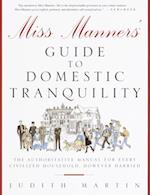 Miss Manners' Guide to Domestic Tranquility
