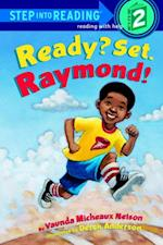 Ready? Set. Raymond! (Step Into Reading)