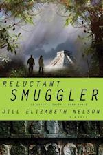 Reluctant Smuggler af Jill Elizabeth Nelson