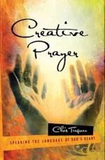 Creative Prayer af Chris Tiegreen
