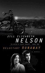 Reluctant Runaway af Jill Elizabeth Nelson