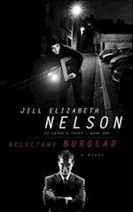Reluctant Burglar af Jill Elizabeth Nelson