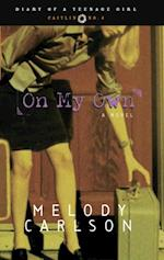 On My Own (Diary of a Teenage Girl)