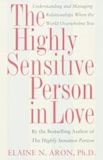 Highly Sensitive Person in Love af Elaine Aron