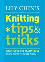 Lily Chin's Knitting Tips and Tricks af Lily Chin