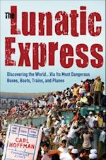 Lunatic Express af Carl Hoffman