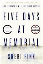 Five Days at Memorial af Sheri Fink