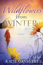 Wildflowers from Winter af Katie Ganshert