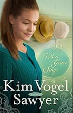 When Grace Sings (The Zimmerman Restoration Trilogy)